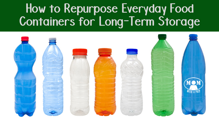 Repurpose Everyday Food Containers for Long-Term Storage